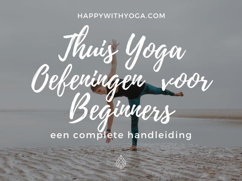 thuis yoga oefeningen voor beginners