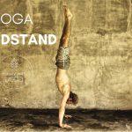De Yoga Handstand leren – Voordelen, tips en risico's