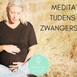 Meditatie tijdens de zwangerschap