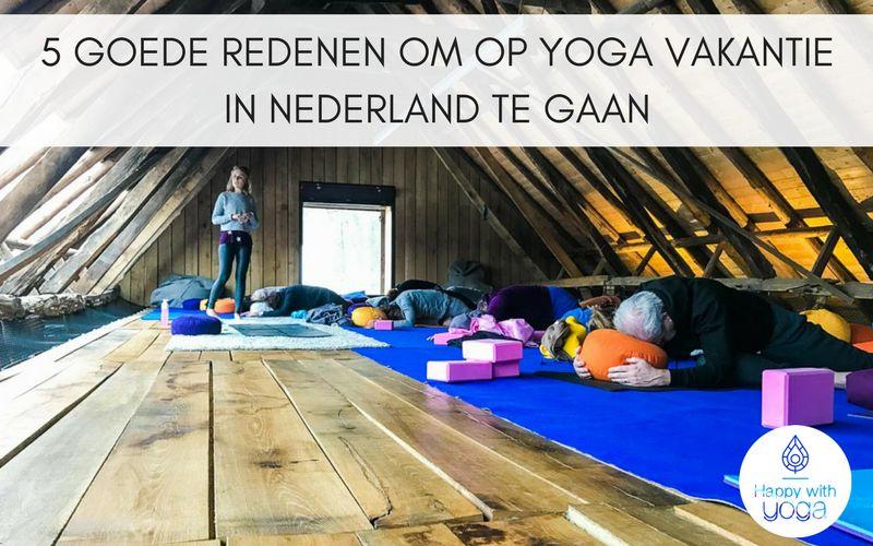 Yoga vakantie in Nederland