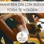 6 Manieren om low budget Yoga te volgen