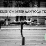 11 redenen om meer aan Yoga te doen