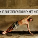 5x je buikspieren trainen met Yoga