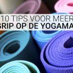 Meer grip op de yogamat: 10 Tips