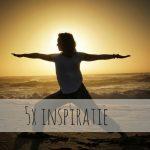 5x Inspiratie