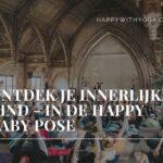 Ontdek je innerlijke kind in Happy Baby pose