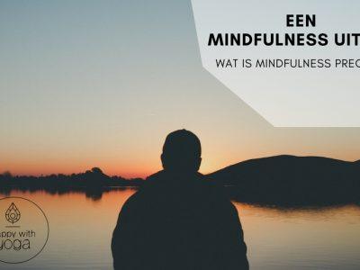 Mindfulness Uitleg