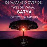 De waarheid over de tweede Yama, Satya, oftewel 'waarheid'