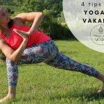 Yoga op vakantie, 4 tips waarmee je direct aan de slag kunt!