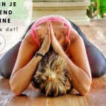 Yoga in je ochtendroutine – zo doe je dat!