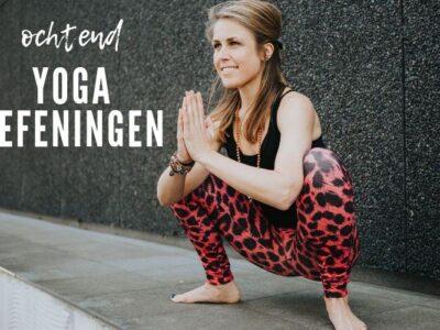 ochtend yoga oefeningen