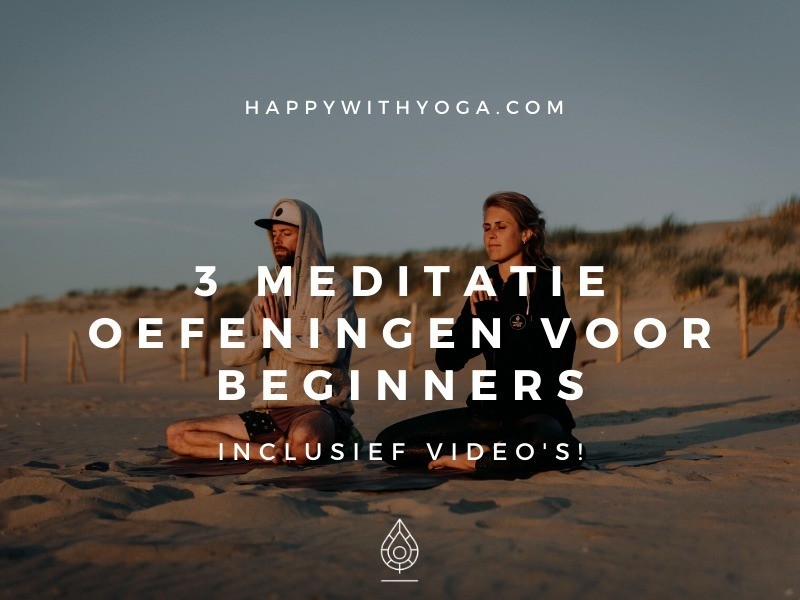 meditatie oefeningen voor beginners