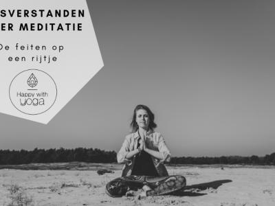 Misverstanden over meditatie