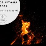 De derde niyama Tapas: vind je innerlijke kracht!
