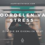 Voordelen van stress.. Zijn die er eigenlijk ook?