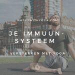 Je immuunsysteem versterken met Yoga