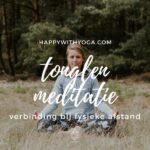 Tonglen meditatie: verbinding bij fysieke afstand