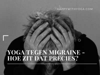 Yoga tegen migraine