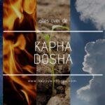 Kapha dosha handleiding – een compleet overzicht