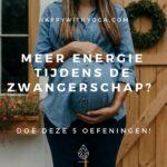 Meer energie tijdens de zwangerschap? Doe deze 5 Yoga oefeningen!