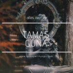 Tamas guna handleiding – een compleet overzicht