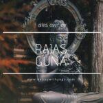 Rajas guna handleiding – een compleet overzicht