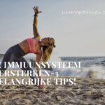 Je immuunsysteem versterken – 3 belangrijke tips!