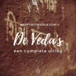 De veda's – een complete uitleg