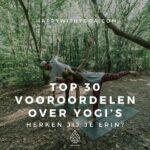 Top 30 vooroordelen over yogi's– herken jij je erin?